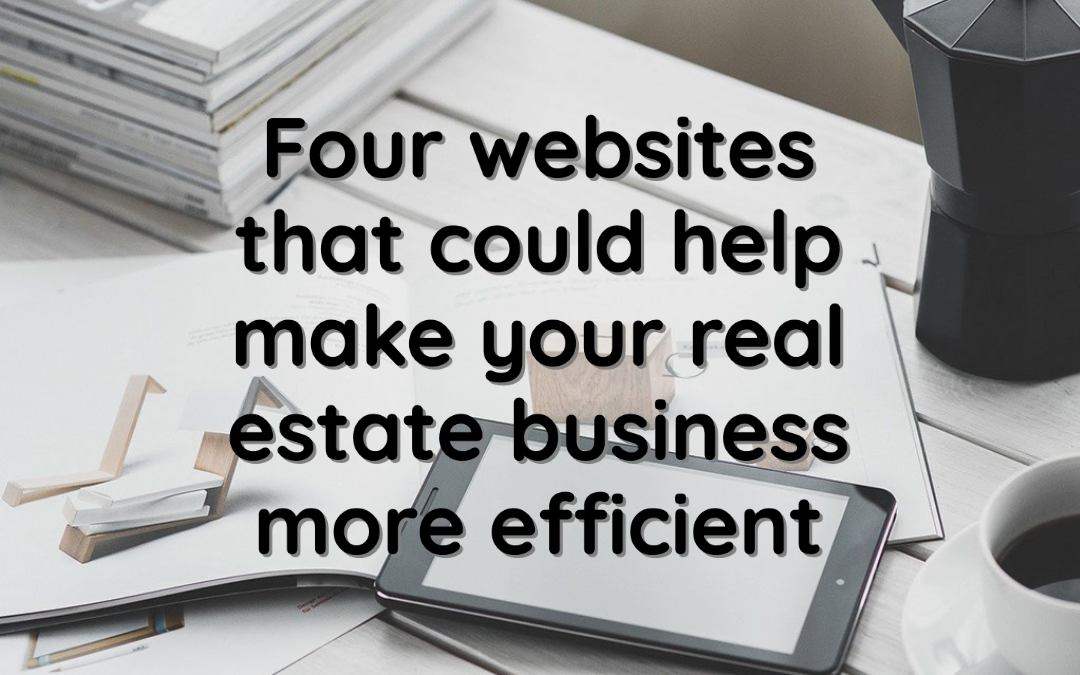 Four websites that could help make your real estate business more efficient